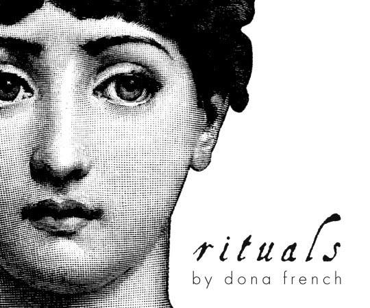 rituals by dona french
